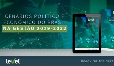 Cenários Político e Econômico do Brasil na Gestão 2019-2022